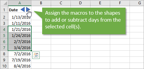 Assign Macros to Shapes to Call the Add or Subtract Day to Dates VBA Macro