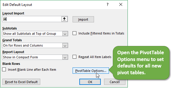 Pivot Table Options - Edit Default Layout in Excel