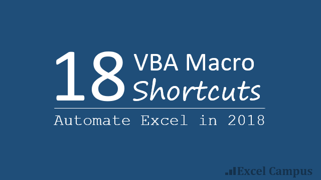 18 VBA Macro Shortcuts to Automate Excel in 2018